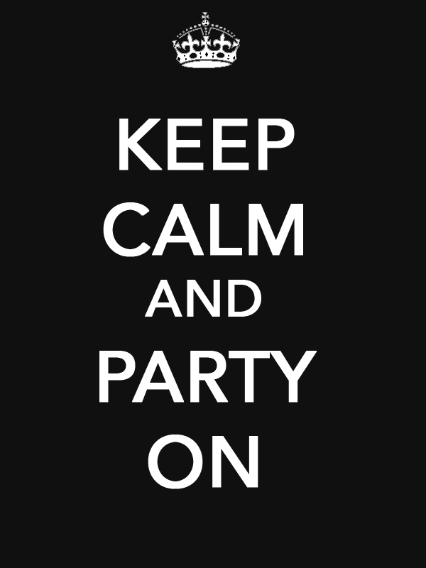 keep-calm-and-party-on